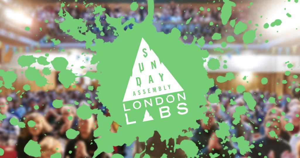 Sunday Assembly London Labs