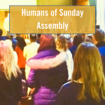 Humans of Sunday Assembly with photo of people in Conway Hall